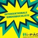 i-PÄD – Intersektionale Kinderbuchliste